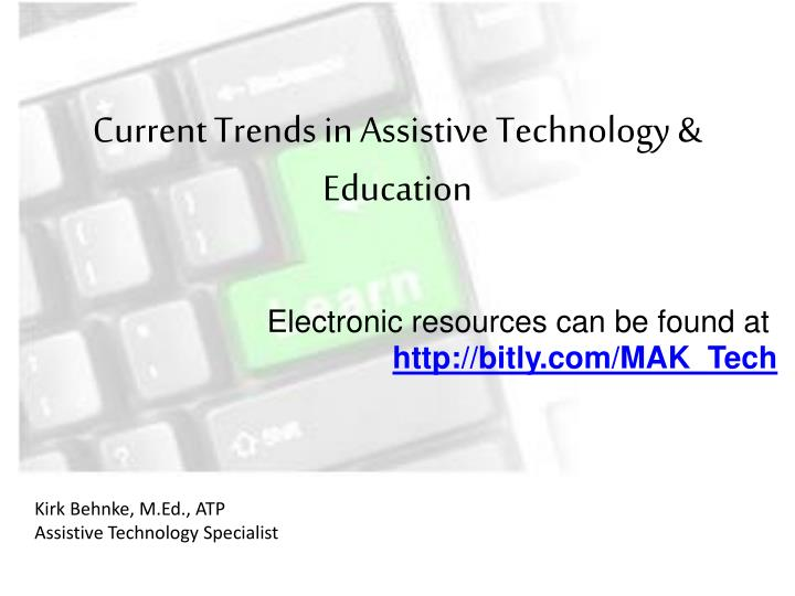 current trends in assistive technology education n.