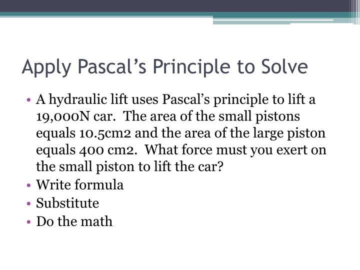 Apply Pascal's Principle to Solve
