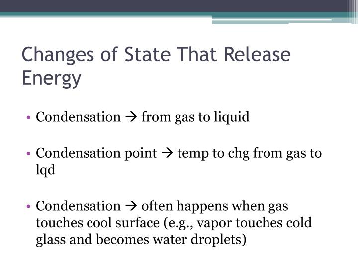Changes of State That Release Energy