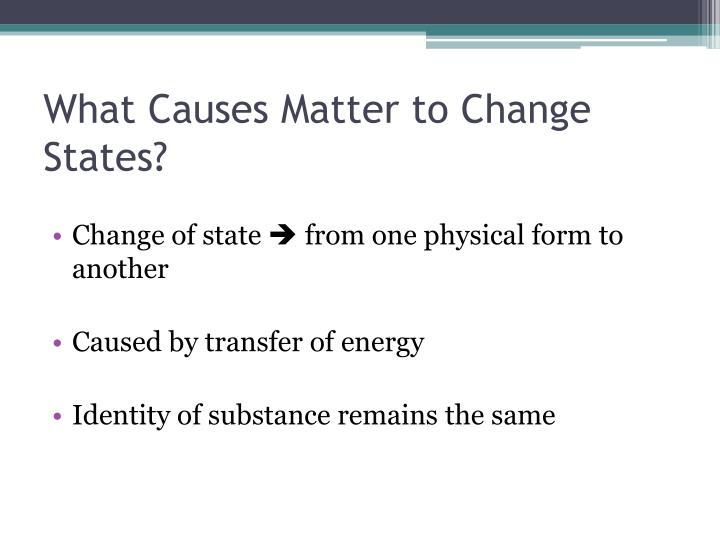 What Causes Matter to Change States?