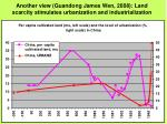 another view guandong james wen 2008 land scarcity stimulates urbanization and industrialization