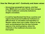 how the west got rich continuity and asian values1