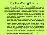 how the west got rich