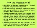 how the west got rich1