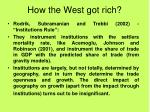 how the west got rich4