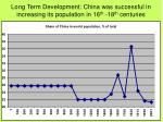 long term development china was successful in increasing its population in 16 th 18 th centuries