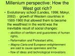 millenium perspective how the west got rich