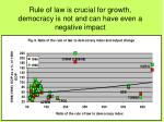 rule of law is crucial for growth democracy is not and can have even a negative impact