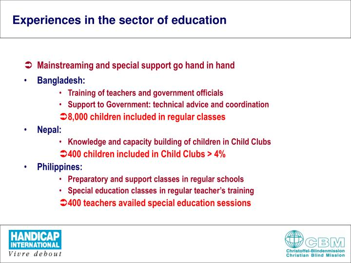 Experiences in the sector of education