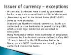 issuer of currency exceptions