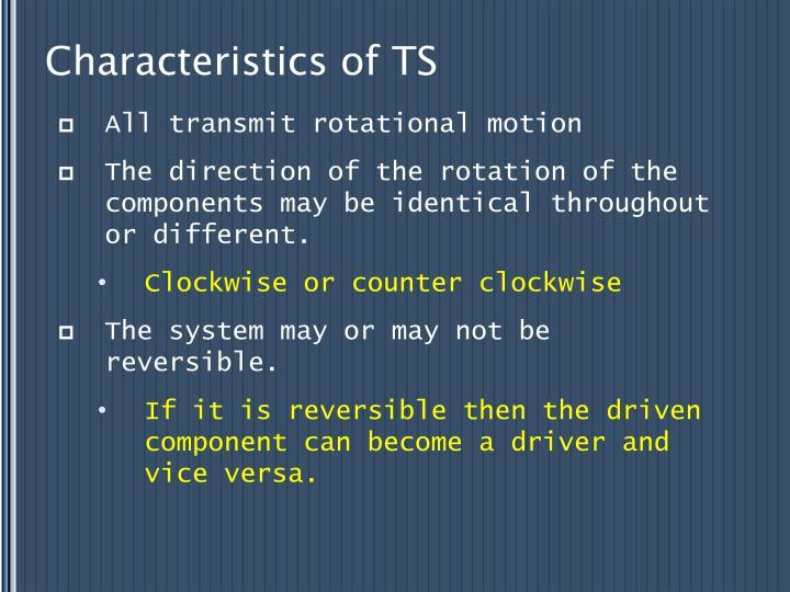 Characteristics of TS