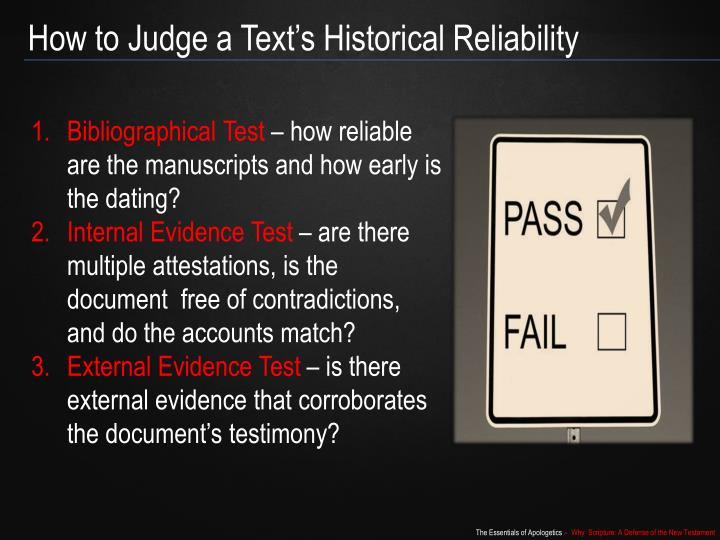 How to Judge a Text's Historical Reliability