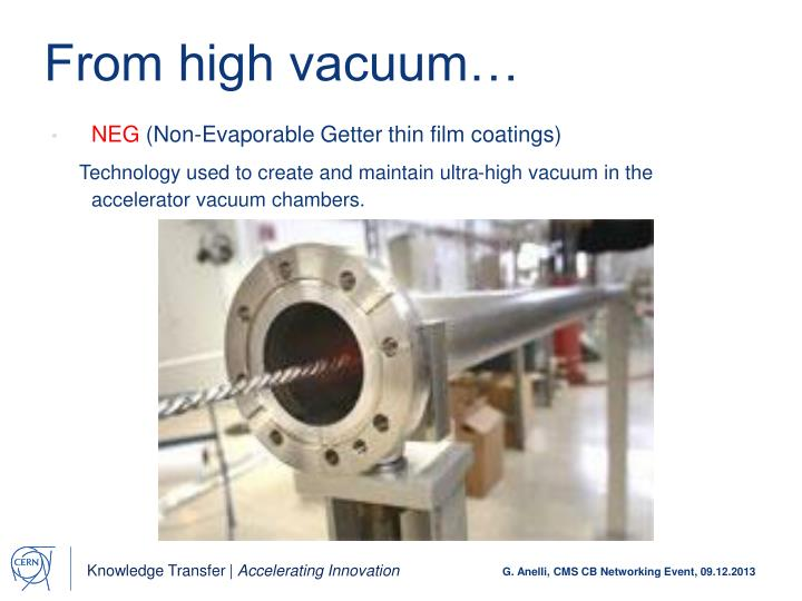 From high vacuum…