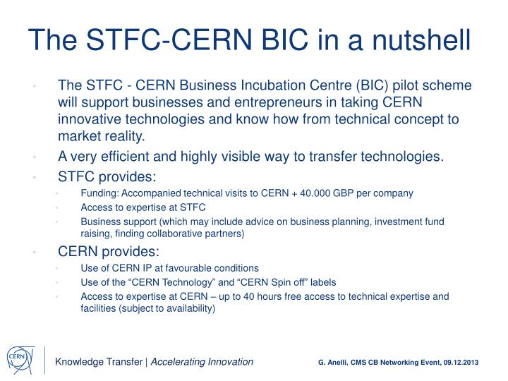 The STFC-CERN BIC in a nutshell