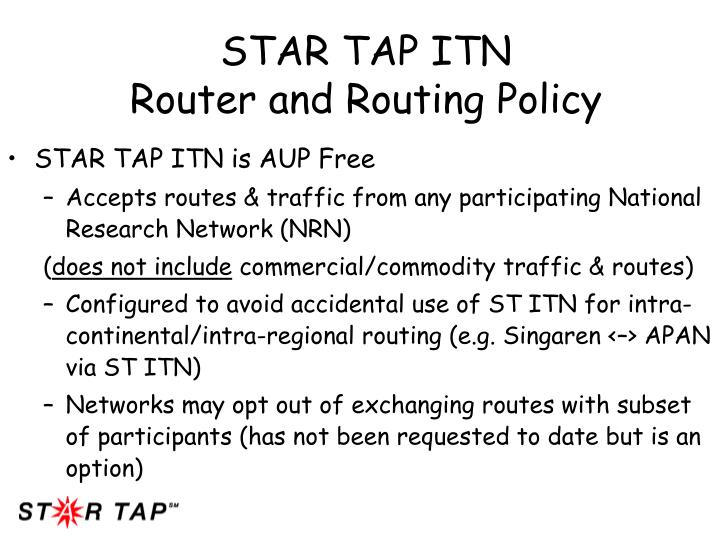 Star tap itn router and routing policy