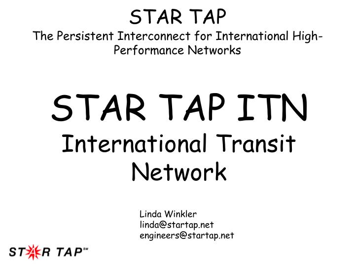 Star tap the persistent interconnect for international high performance networks