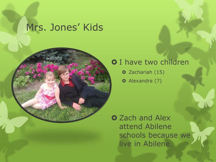 Mrs. Jones' Kids