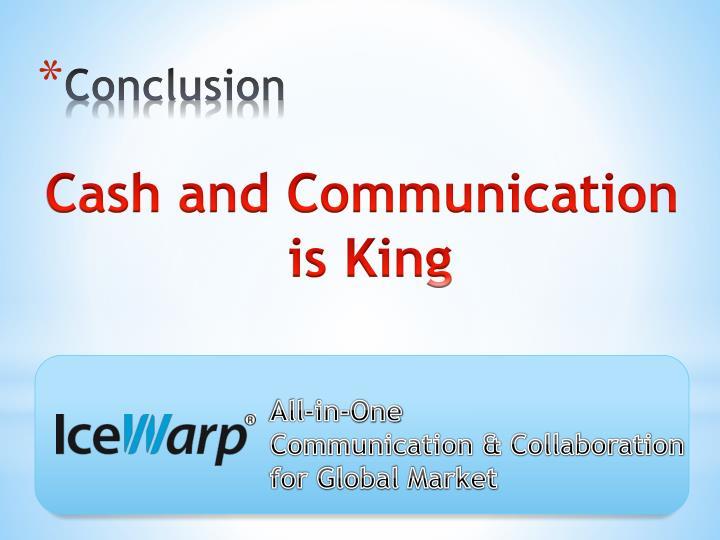 Cash and Communication