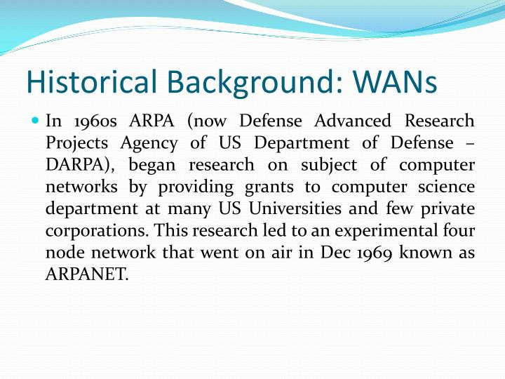 Historical Background: WANs