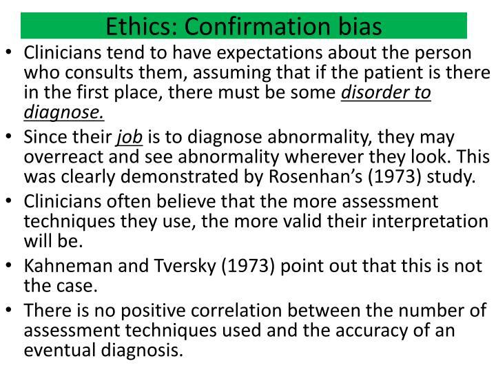 Ethics: Confirmation bias