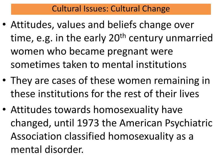 Cultural Issues: Cultural Change