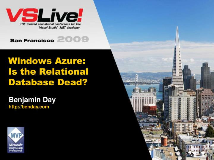 windows azure is the relational database dead n.