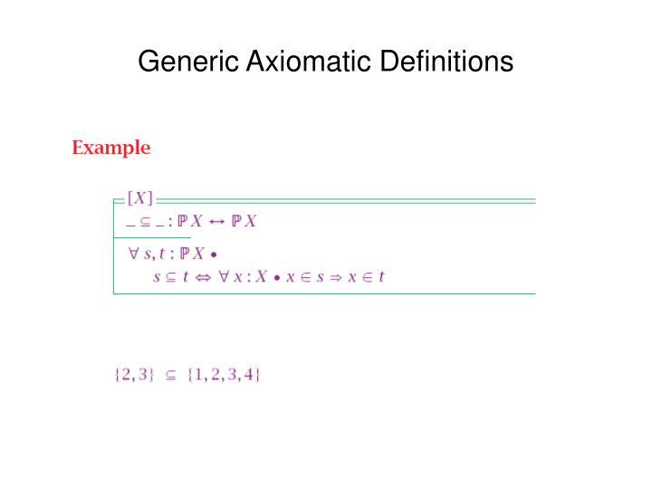 Generic Axiomatic Definitions