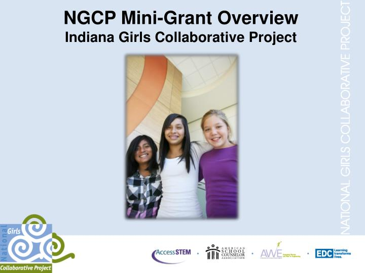 Ngcp mini grant overview indiana girls collaborative project