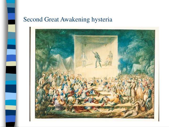 Second Great Awakening hysteria