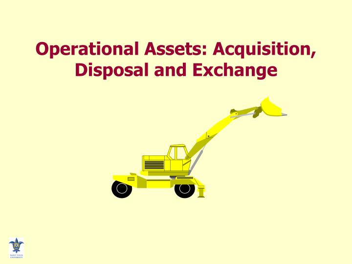 Operational assets acquisition disposal and exchange