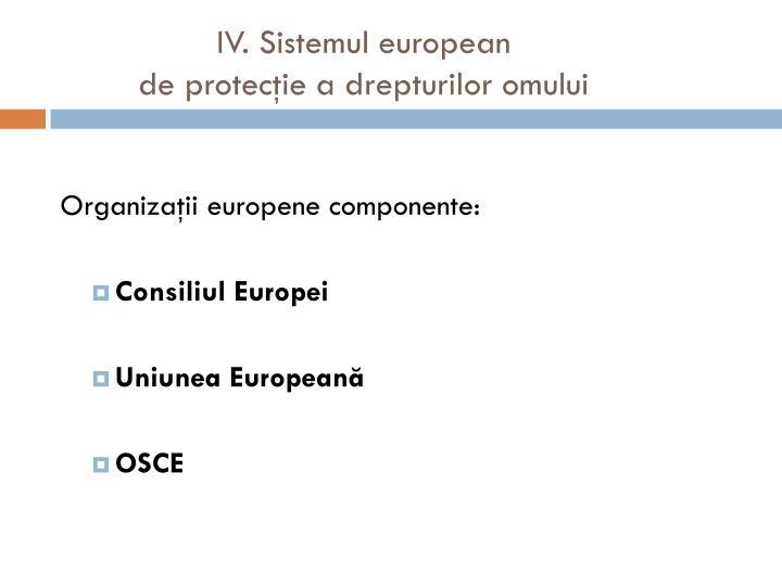 IV. Sistemul european