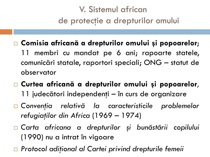V. Sistemul african