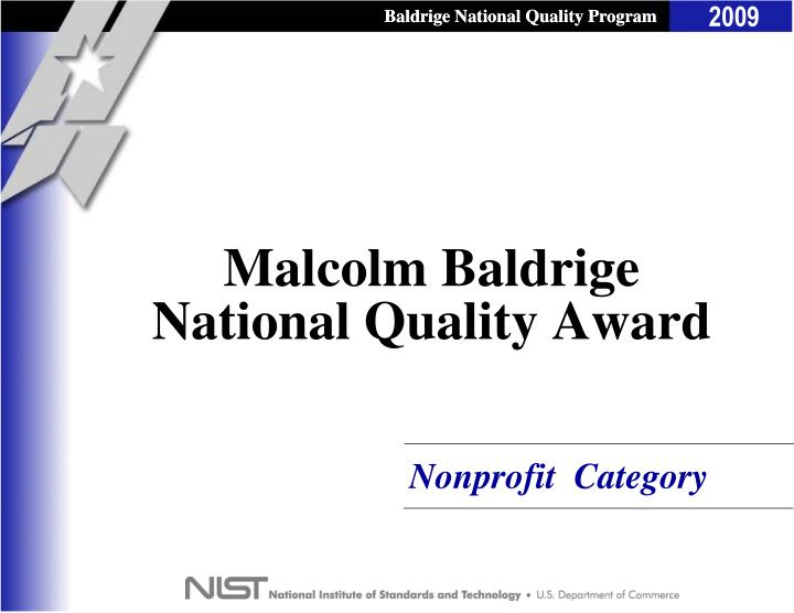 a look at malcolm baldridge national quality awards in america