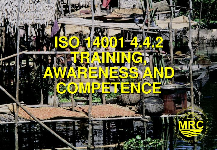 iso 14001 4 4 2 training awareness and competence n.
