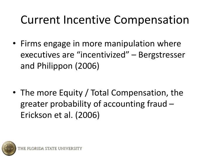 Current Incentive Compensation