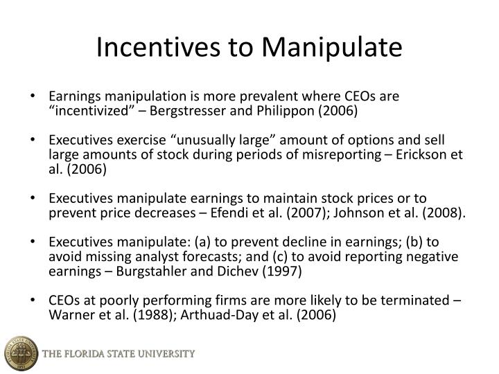 Incentives to Manipulate