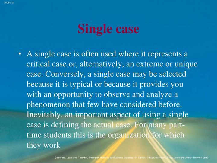 Single case