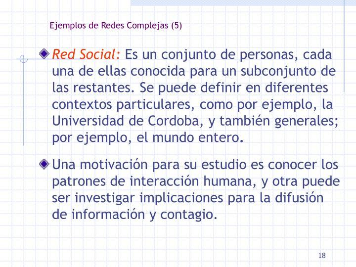 Ejemplos de Redes Complejas (5)