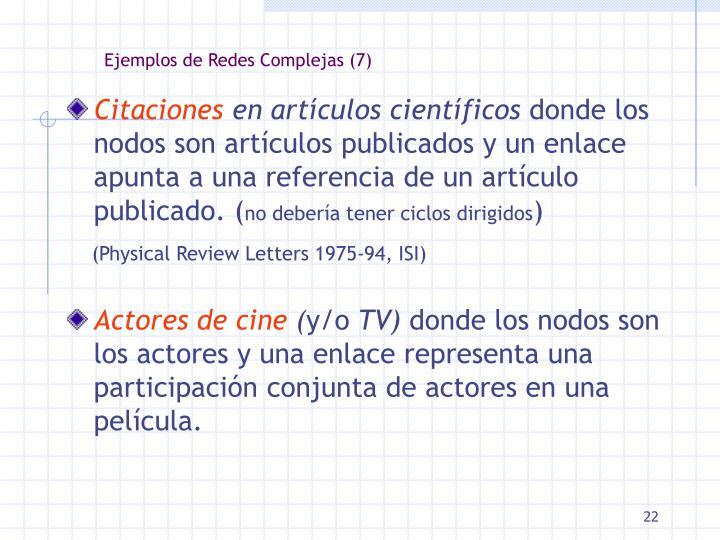 Ejemplos de Redes Complejas (7)