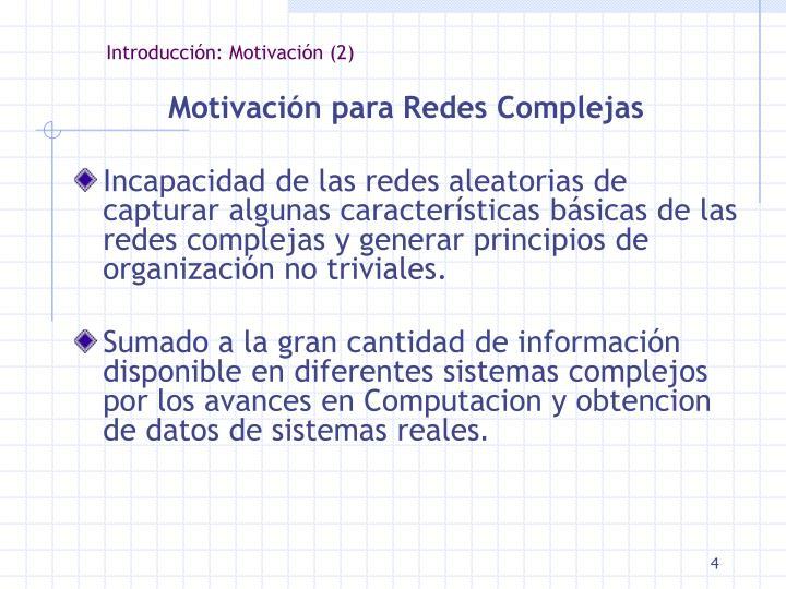 Introducción: Motivación (2)