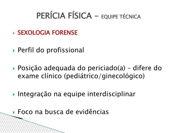 PERÍCIA FÍSICA -