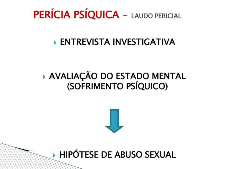PERÍCIA PSÍQUICA