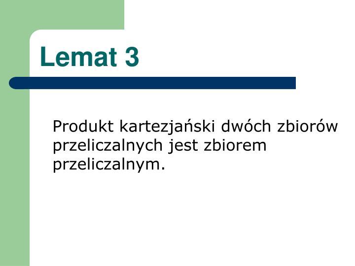 Lemat 3