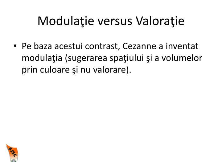 Modulaţie versus Valoraţie