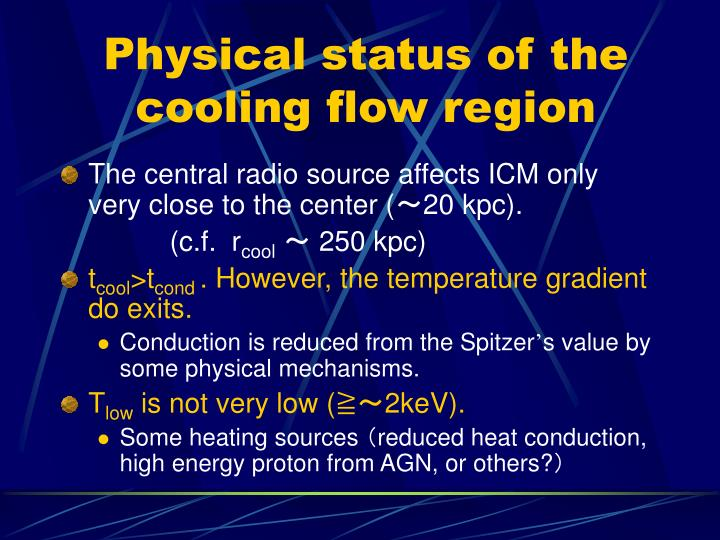 Physical status of the cooling flow region