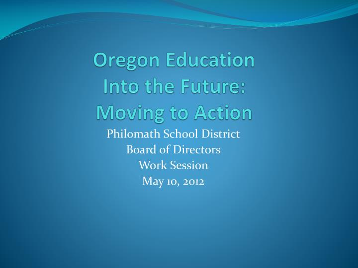 Oregon education into the future moving to action