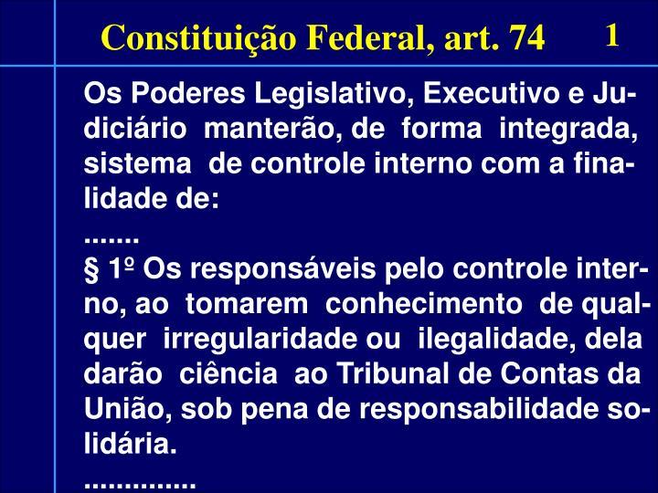 Constituição Federal, art. 74