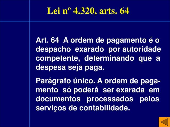 Lei nº 4.320, arts. 64