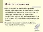 medio de comunicaci n
