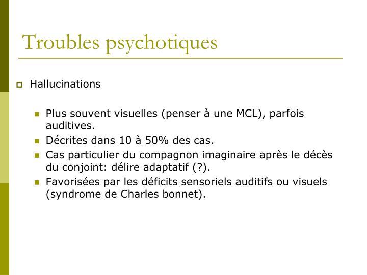Troubles psychotiques
